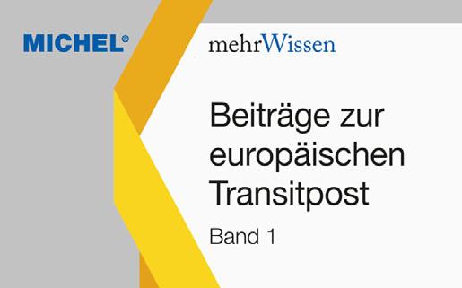 NEW PUBLISHED: : Dr. Joachim Helbig -Beiträge zur europäischen Transitpost (Band 1)