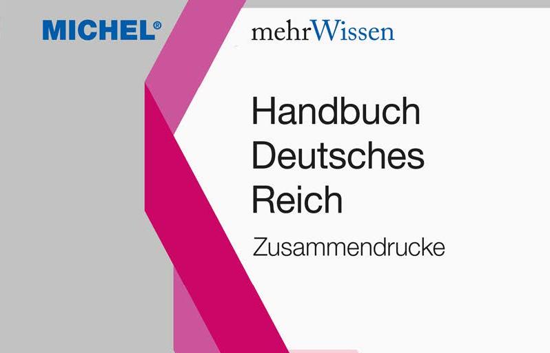 NEU ERSCHIENEN: Handbuch Deutsches Reich – Zusammendrucke – Preiskorrektur : 89€