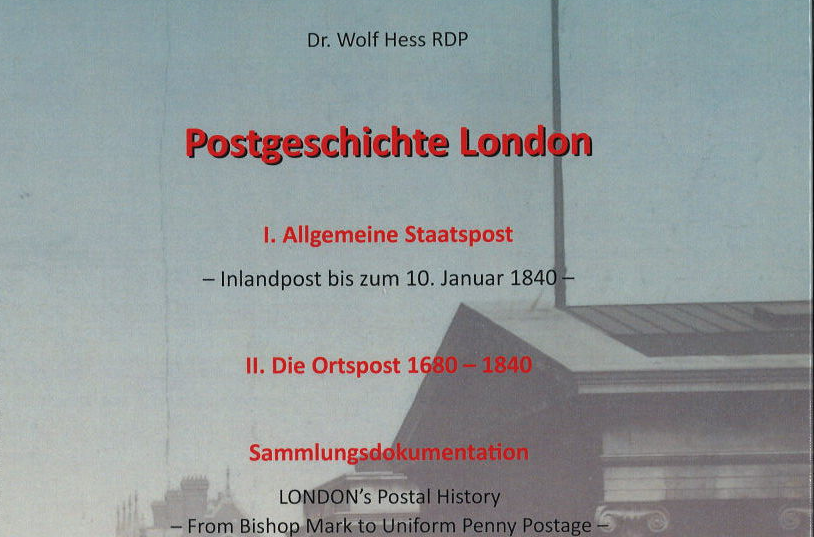 Dr. Wolf Hess: Postgeschichte London