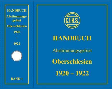 NEU ERSCHIENEN: Handbuch Abstimmungsgebiet Oberschlesien 1920– – 1922 von Gunnar Gruber