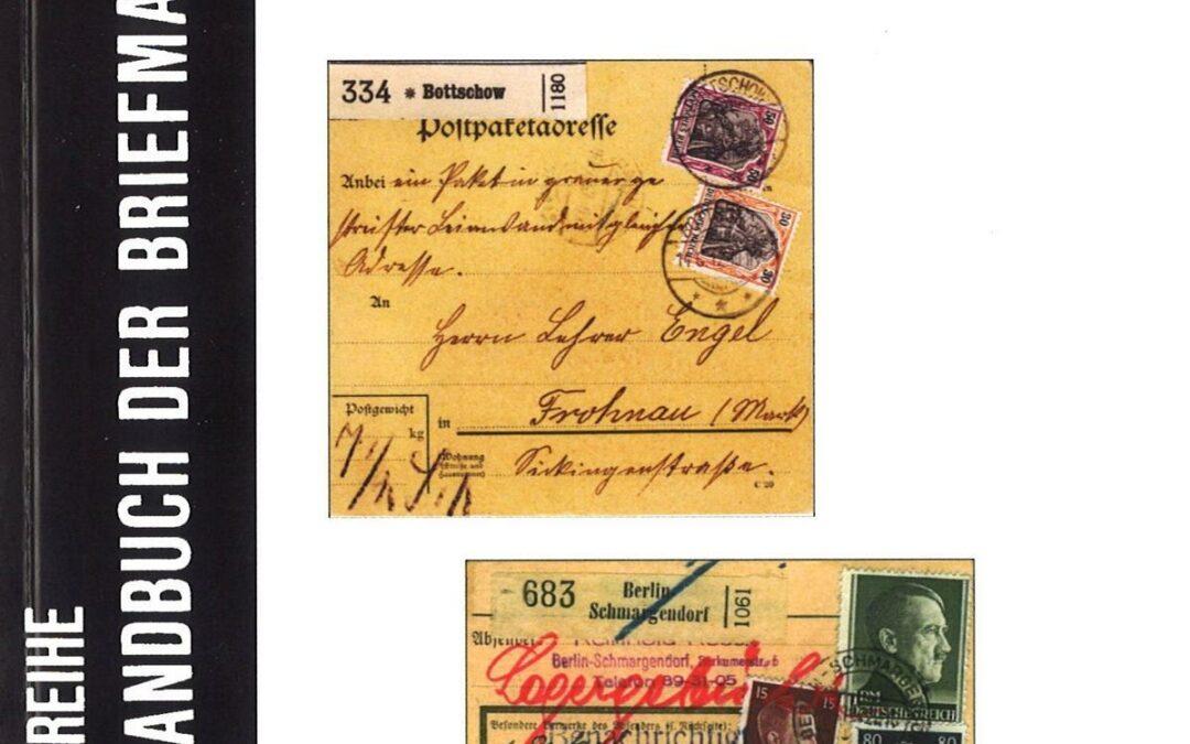 NEU ERSCHIENEN Paul-Jürgen Hueske: Die Entwicklung des Paketportos und der Nebengebühren für das Inland im Deutschen Reich von 1906 bis 1945