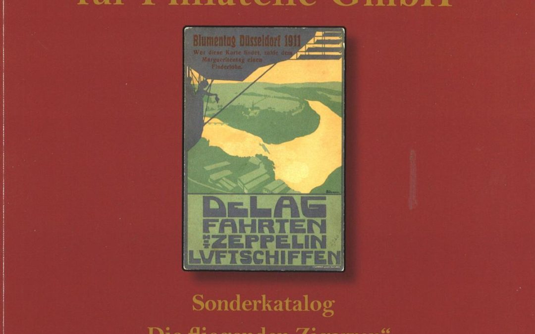 """VORSCHAU: """"""""Die fliegenden Zigarren"""""""" – Historie der Luftschiffe (25. Schlegel-Auktion)"""